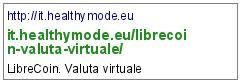 http://it.healthymode.eu/librecoin-valuta-virtuale/